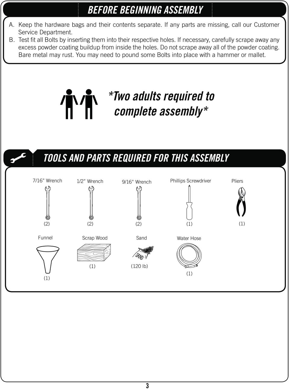 complete assembly* TOOLS AND