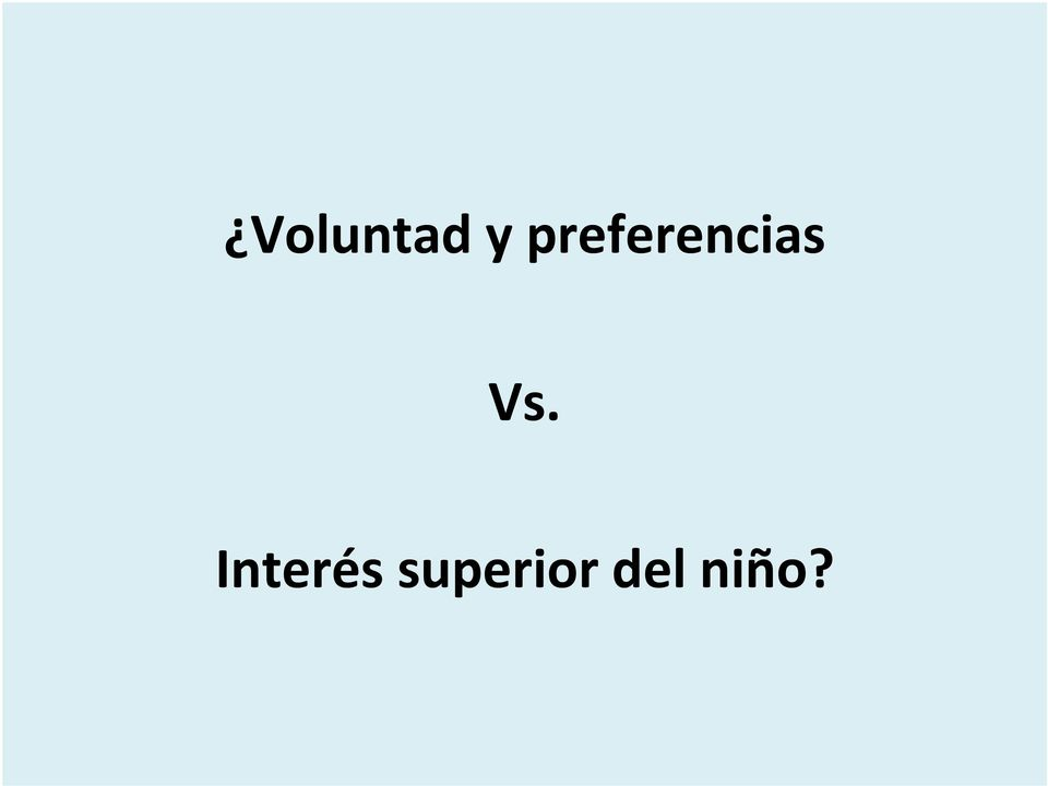 Vs. Interés