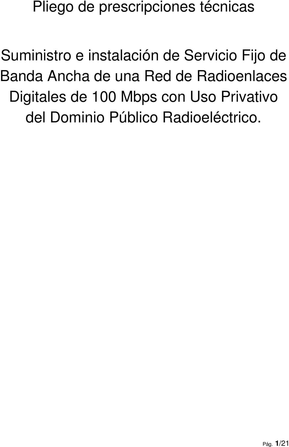 Red de Radioenlaces Digitales de 100 Mbps con Uso
