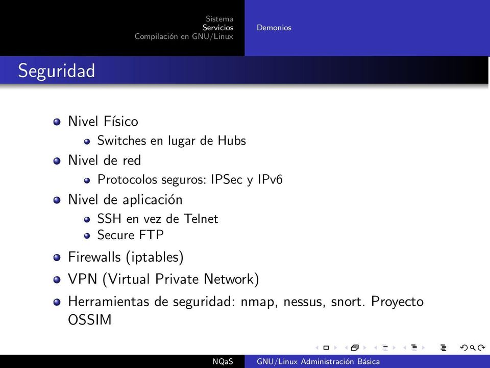 de Telnet Secure FTP Firewalls (iptables) VPN (Virtual Private