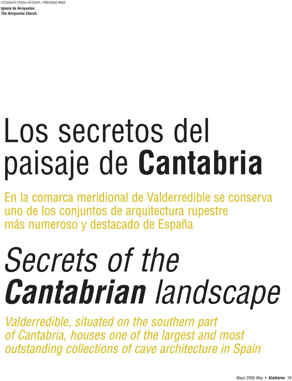 arquitectura rupestre más numeroso y destacado de España Secrets of the Cantabrian landscape Valderredible, situated