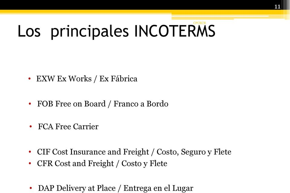 Insurance and Freight / Costo, Seguro y Flete CFR Cost and