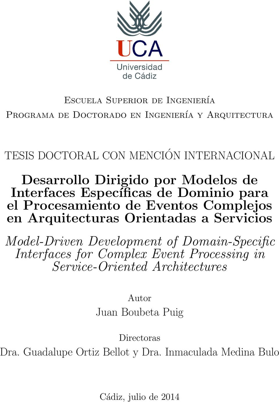 Arquitecturas Orientadas a Servicios Model-Driven Development of Domain-Specific Interfaces for Complex Event Processing in