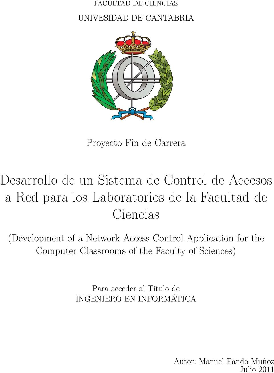 (Development of a Network Access Control Application for the Computer Classrooms of the