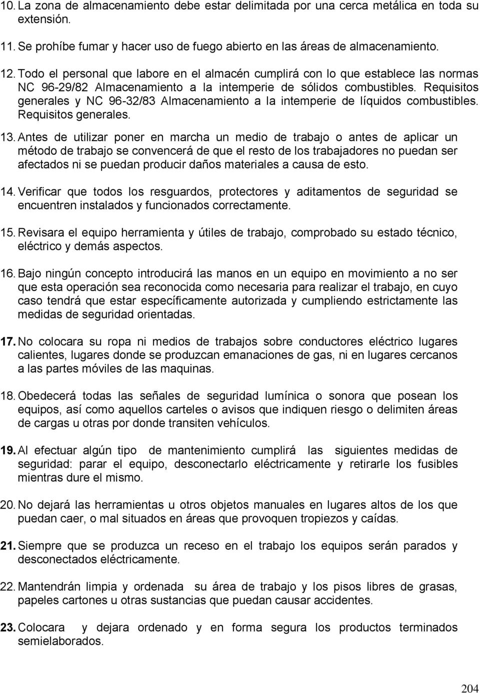 Requisitos generales y NC 96-32/83 Almacenamiento a la intemperie de líquidos combustibles. Requisitos generales. 13.