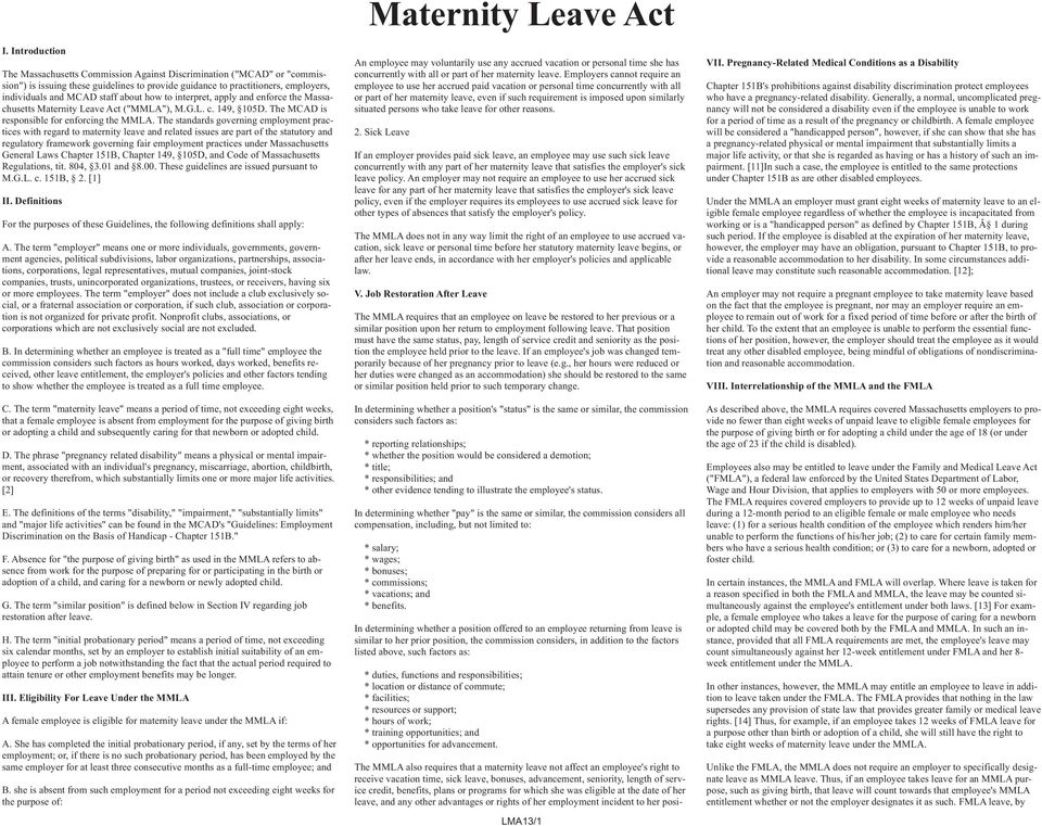 The standards governing employment practices with regard to maternity leave and related issues are part of the statutory and regulatory framework governing fair employment practices under