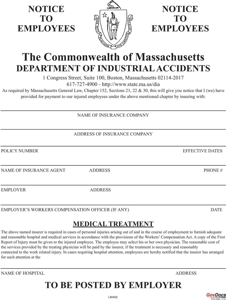 us/dia As required by Massachusetts General Law, Chapter 152, Sections 21, 22 & 30, this will give you notice that I (we) have provided for payment to our injured employees under the above mentioned