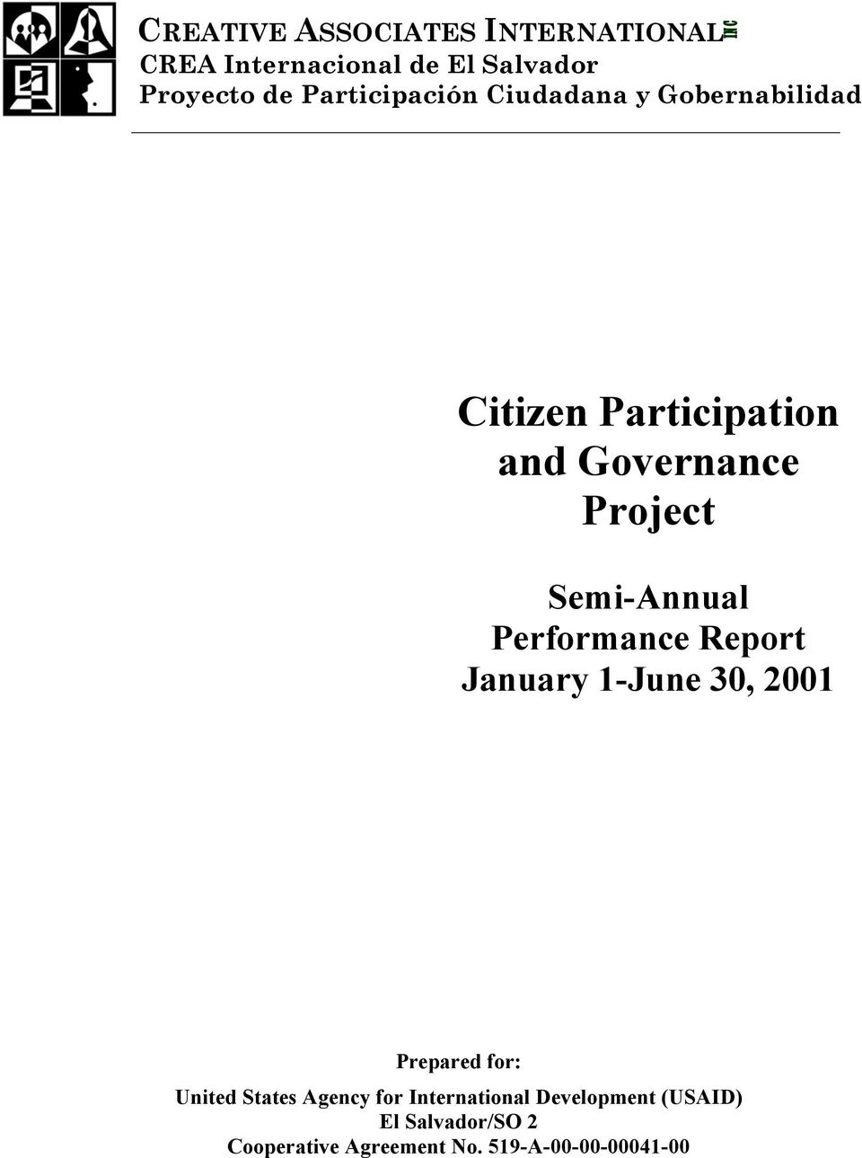 Performance Report January 1-June 30, 2001 Prepared for: United States Agency