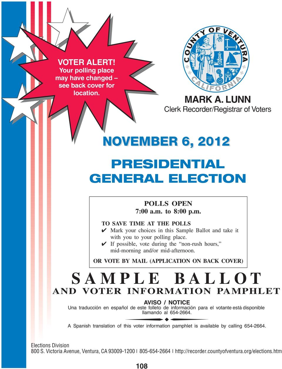 to 8:00 p.m. TO SAVE TIME AT THE POLLS Mark your choices in this Sample Ballot and take it with you to your polling place.