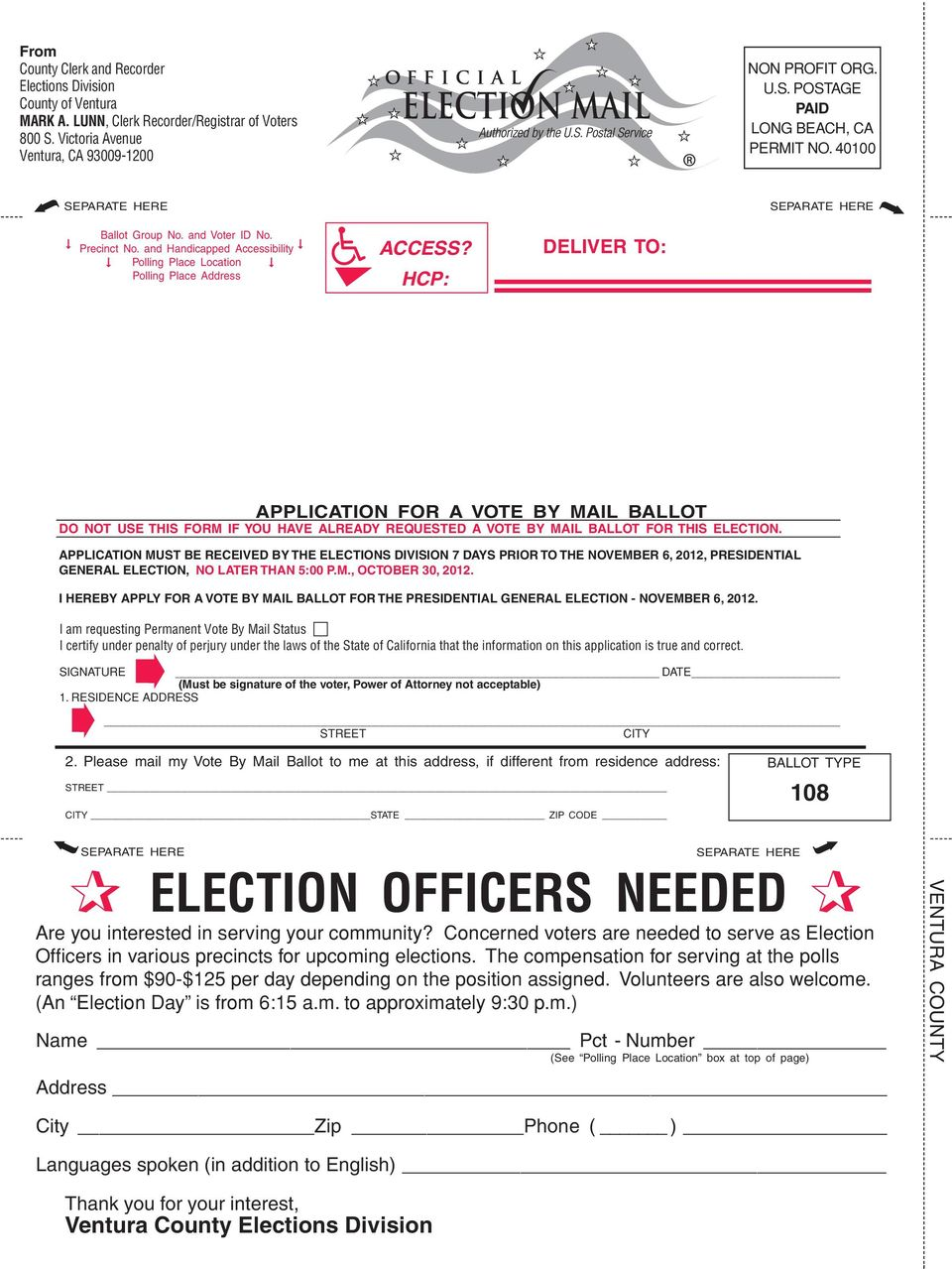 HCP: DELIVER TO: APPLICATION FOR A VOTE BY MAIL BALLOT DO NOT USE THIS FORM IF YOU HAVE ALREADY REQUESTED A VOTE BY MAIL BALLOT FOR THIS ELECTION.