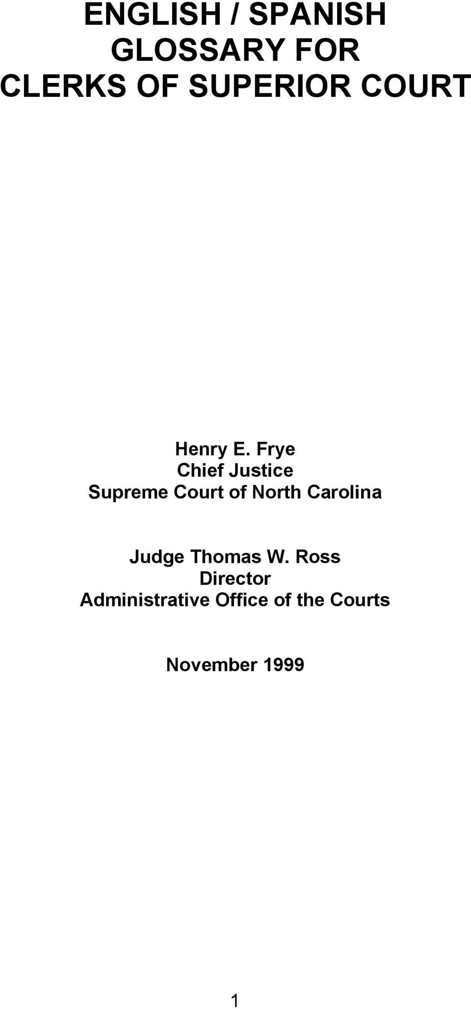 Frye Chief Justice Supreme Court of North
