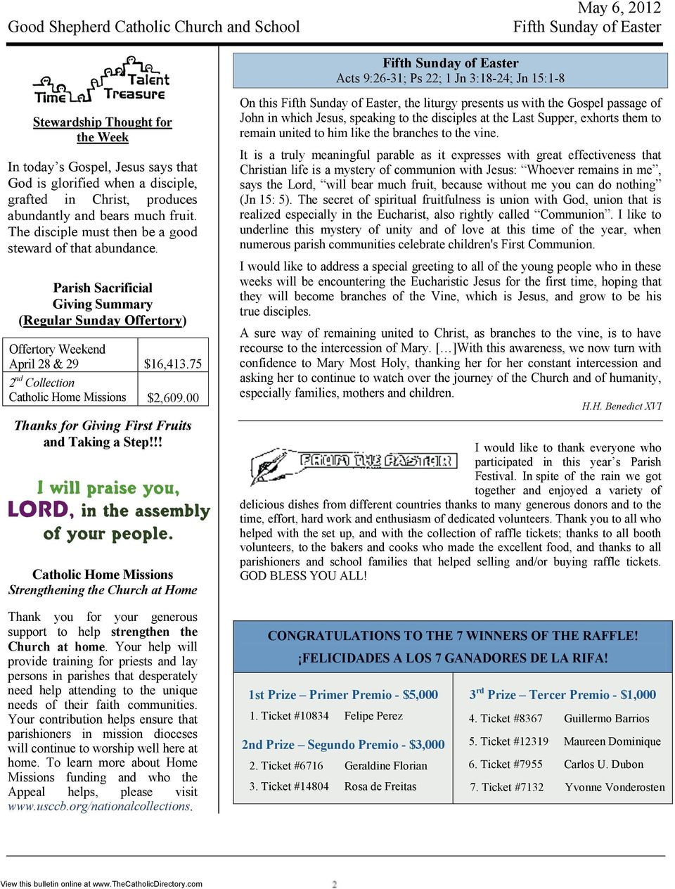 Parish Sacrificial Giving Summary (Regular Sunday Offertory) Offertory Weekend April 28 & 29 $16,413.75 2 nd Collection Catholic Home Missions $2,609.