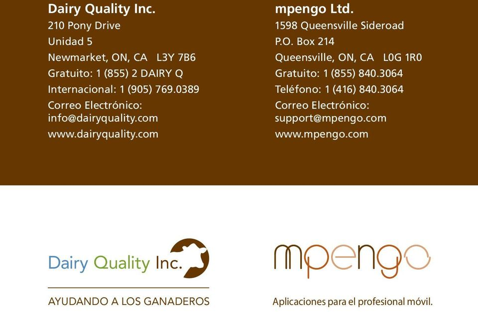 0389 Correo Electrónico: info@dairyquality.com www.dairyquality.com mpengo Ltd. 1598 Queensville Sideroad P.O.