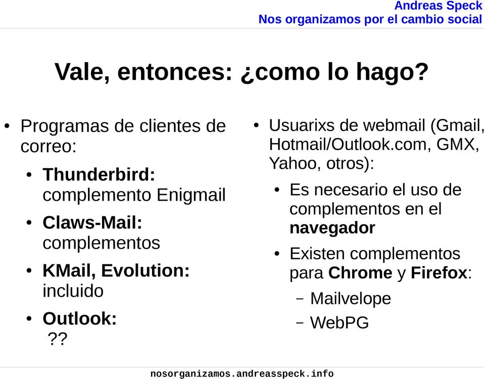 complementos KMail, Evolution: incluido Usuarixs de webmail (Gmail, Hotmail/Outlook.