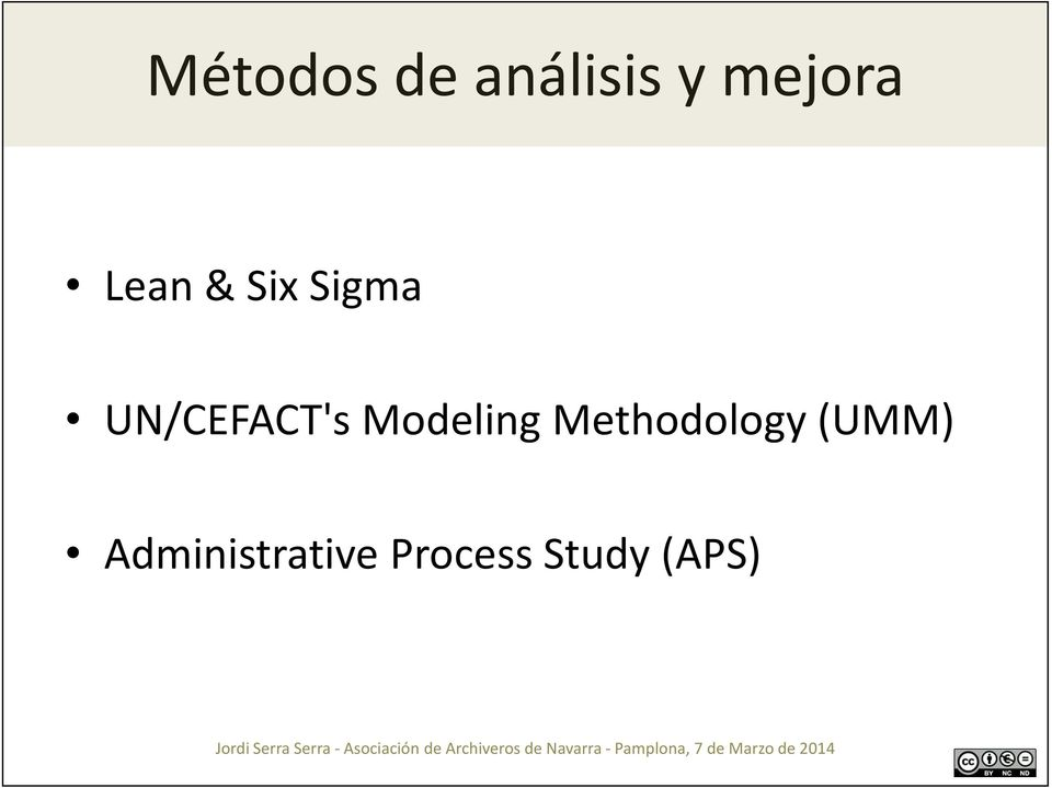Modeling Methodology (UMM)