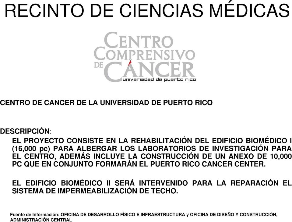 10,000 PC QUE EN CONJUNTO FORMARÁN EL PUERTO RICO CANCER CENTER.