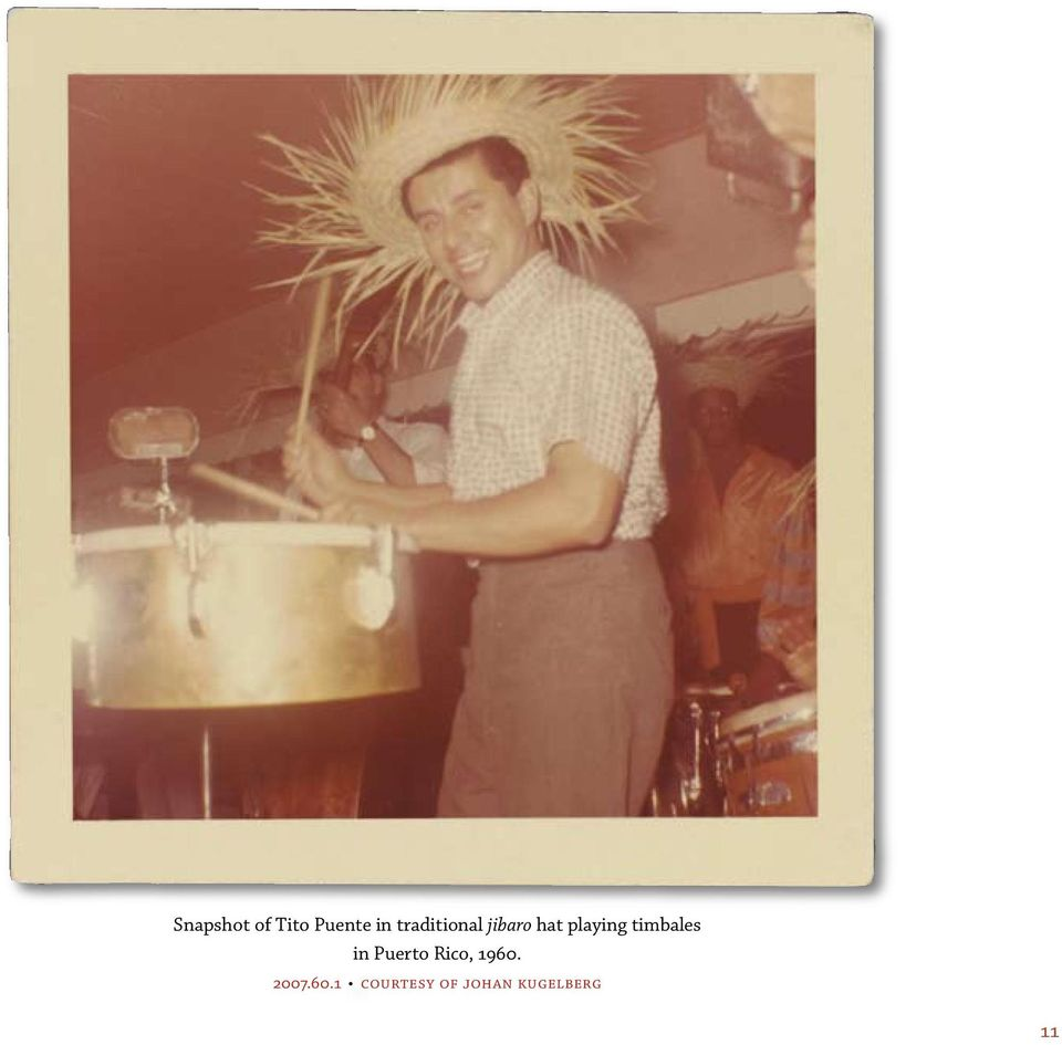 timbales in Puerto Rico, 1960.