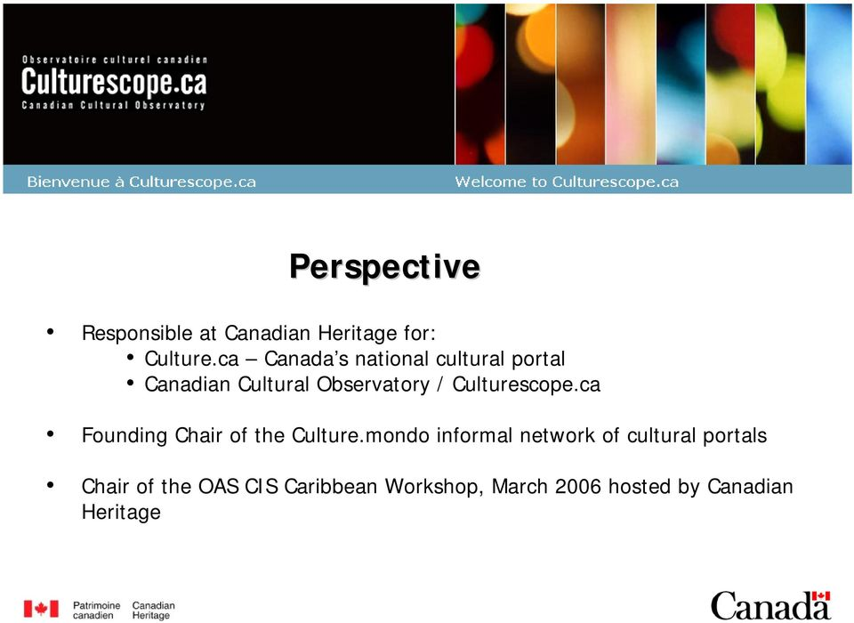 Culturescope.ca Founding Chair of the Culture.