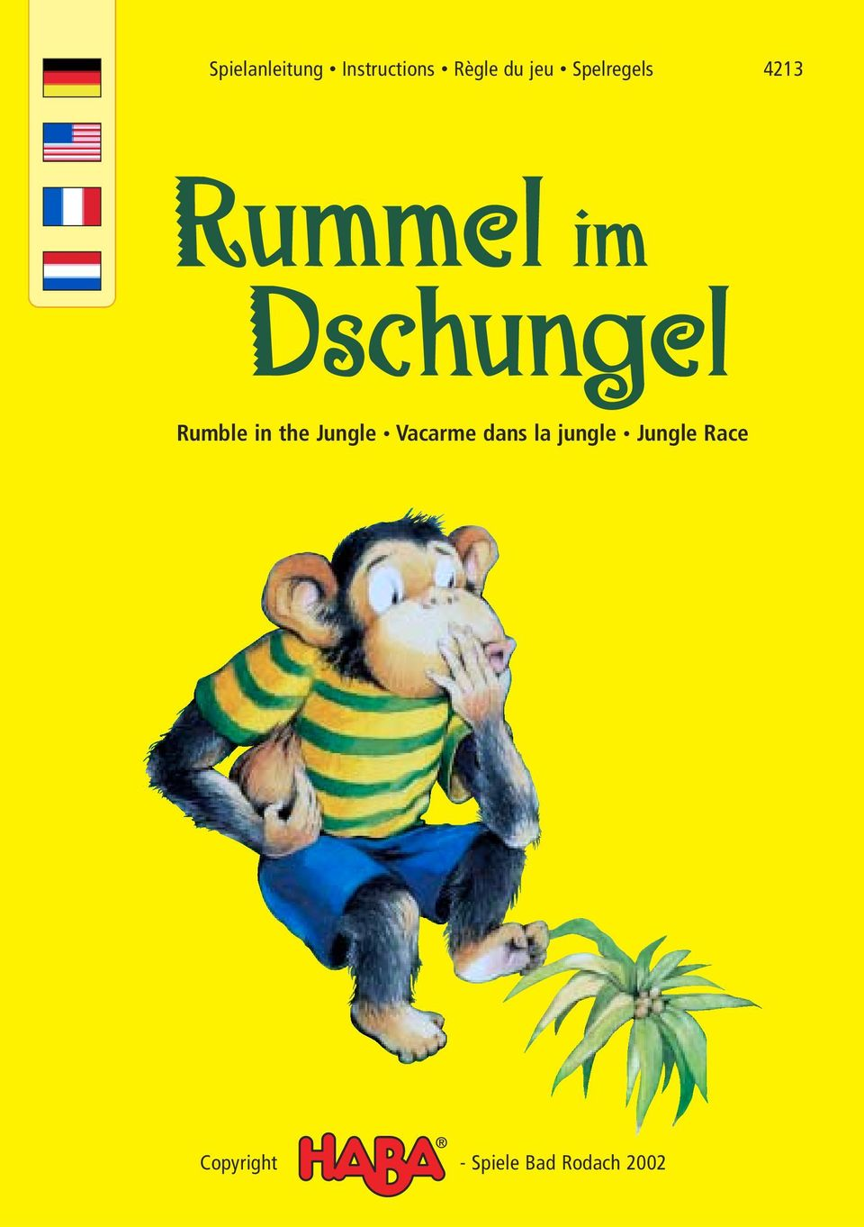 Rumble in the Jungle Vacarme dans la