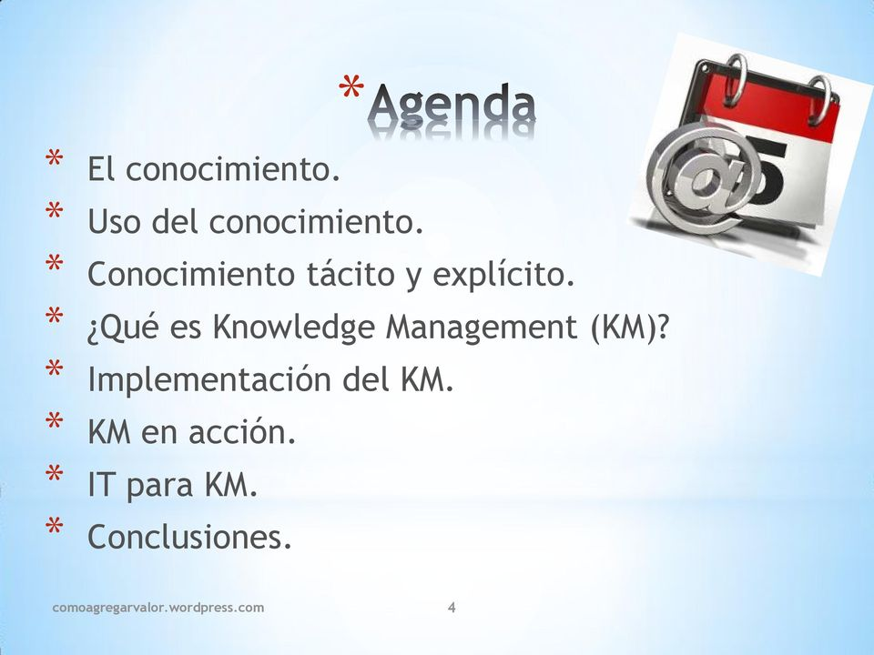 * Qué es Knowledge Management (KM)?