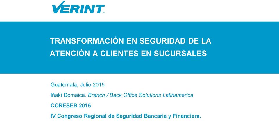 Branch / Back Office Solutions Latinamerica CORESEB