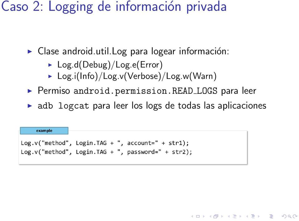 i(Info)/Log.v(Verbose)/Log.w(Warn) Permiso android.permission.