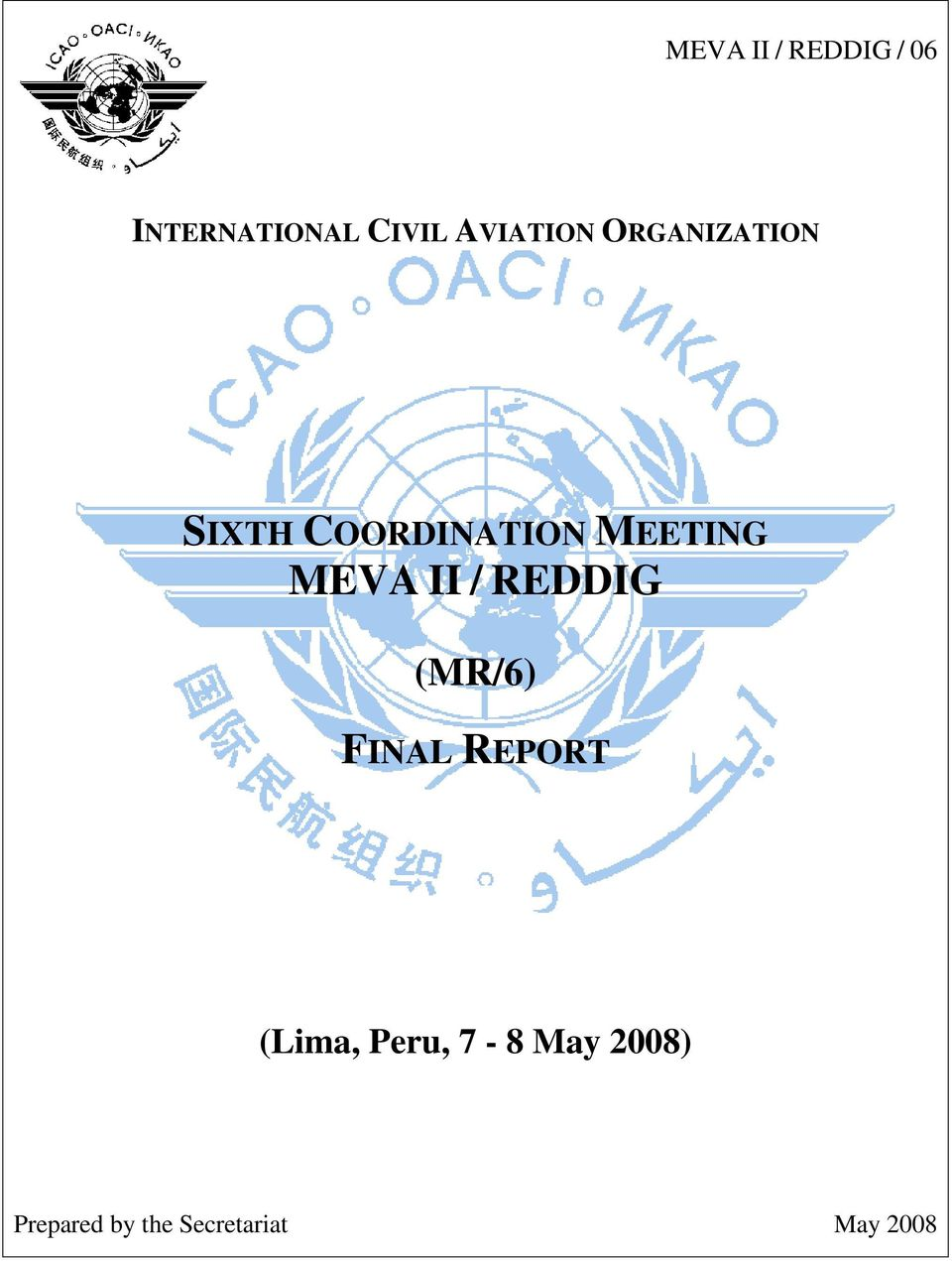 MEETING MEVA II / REDDIG (MR/6) FINAL REPORT