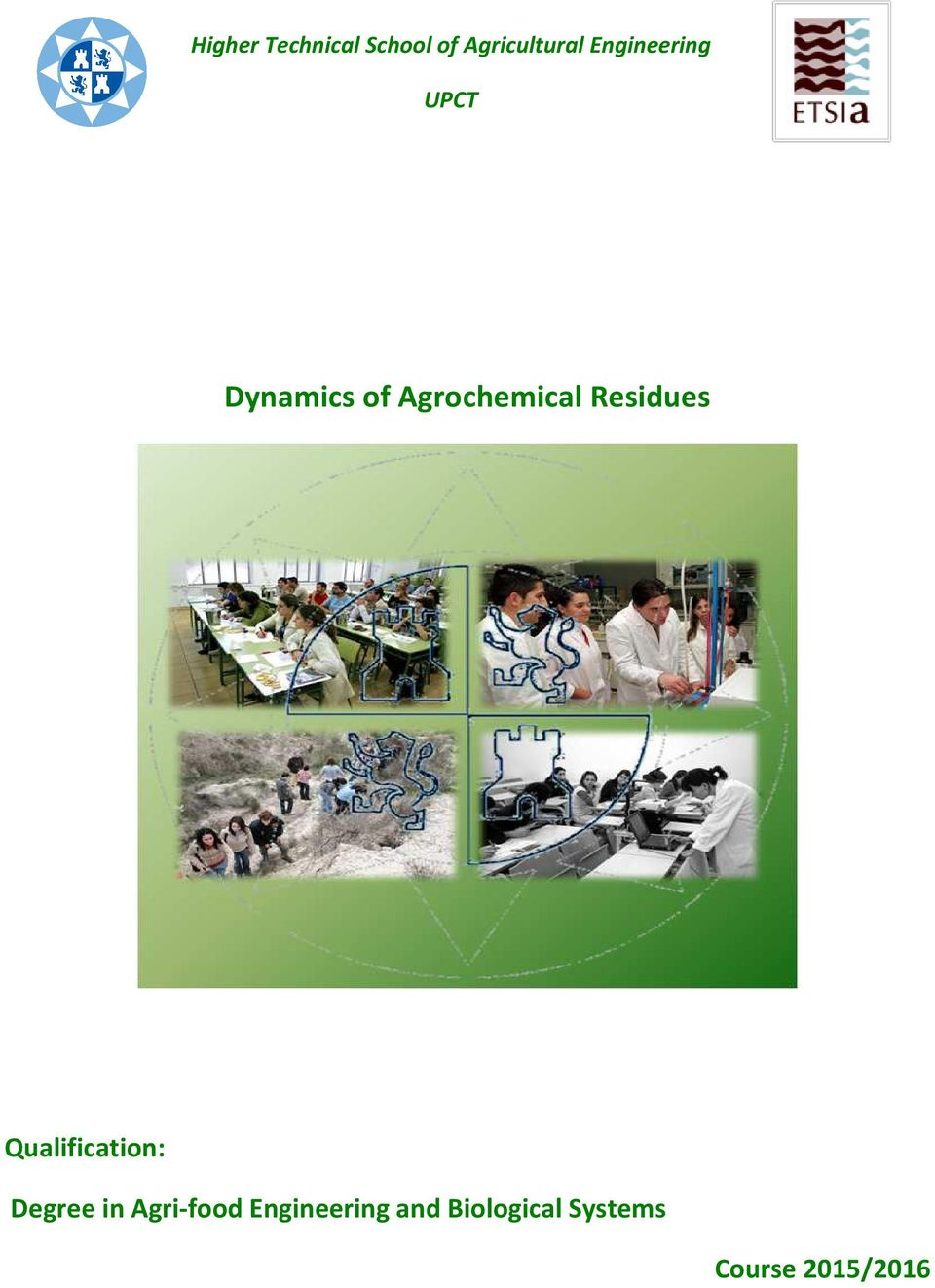 Residues Qualification: Degree in Agri-food