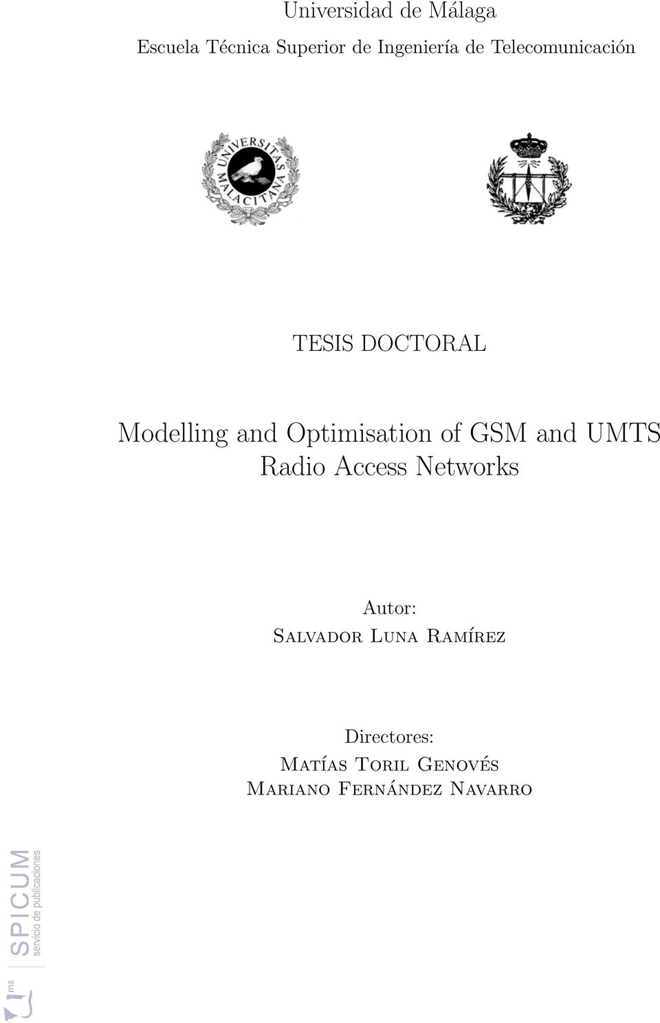 of GSM and UMTS Radio Access Networks Autor: Salvador Luna