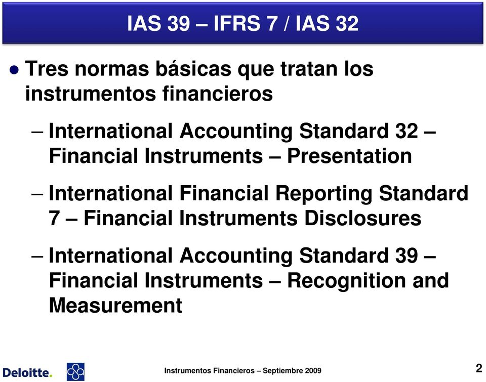 Financial Reporting Standard 7 Financial Instruments Disclosures International Accounting