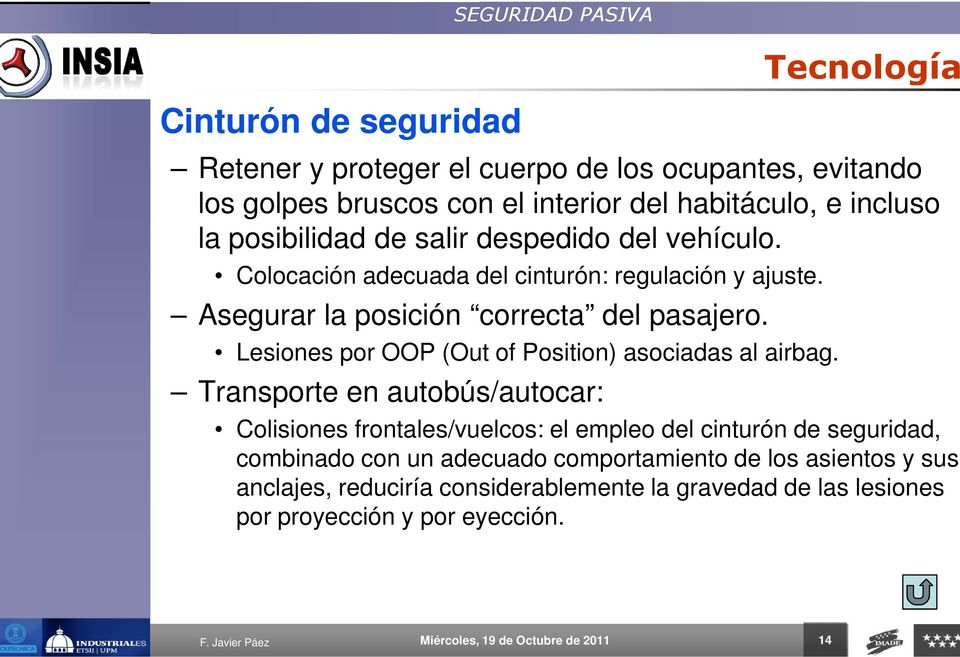 Lesiones por OOP (Out of Position) asociadas al airbag.