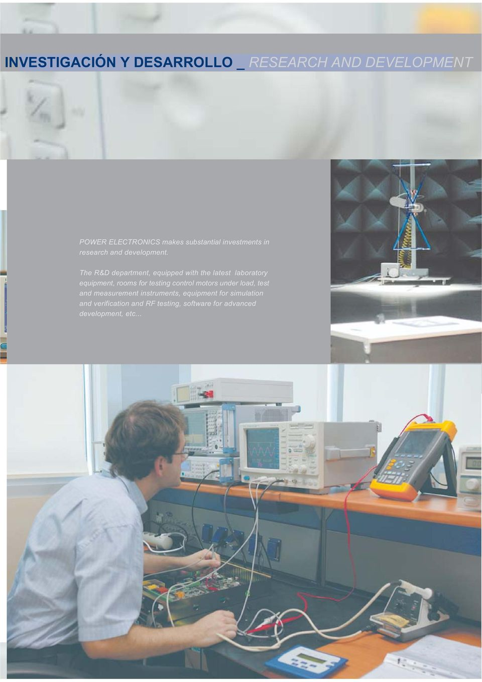 The R&D department, equipped with the latest laboratory equipment, rooms for testing control