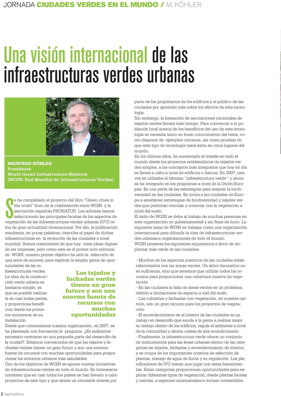"proyecto del libro ""Green cities in the world"" fruto de la colaboración entre WGIN y la asociación española PRONATUR."