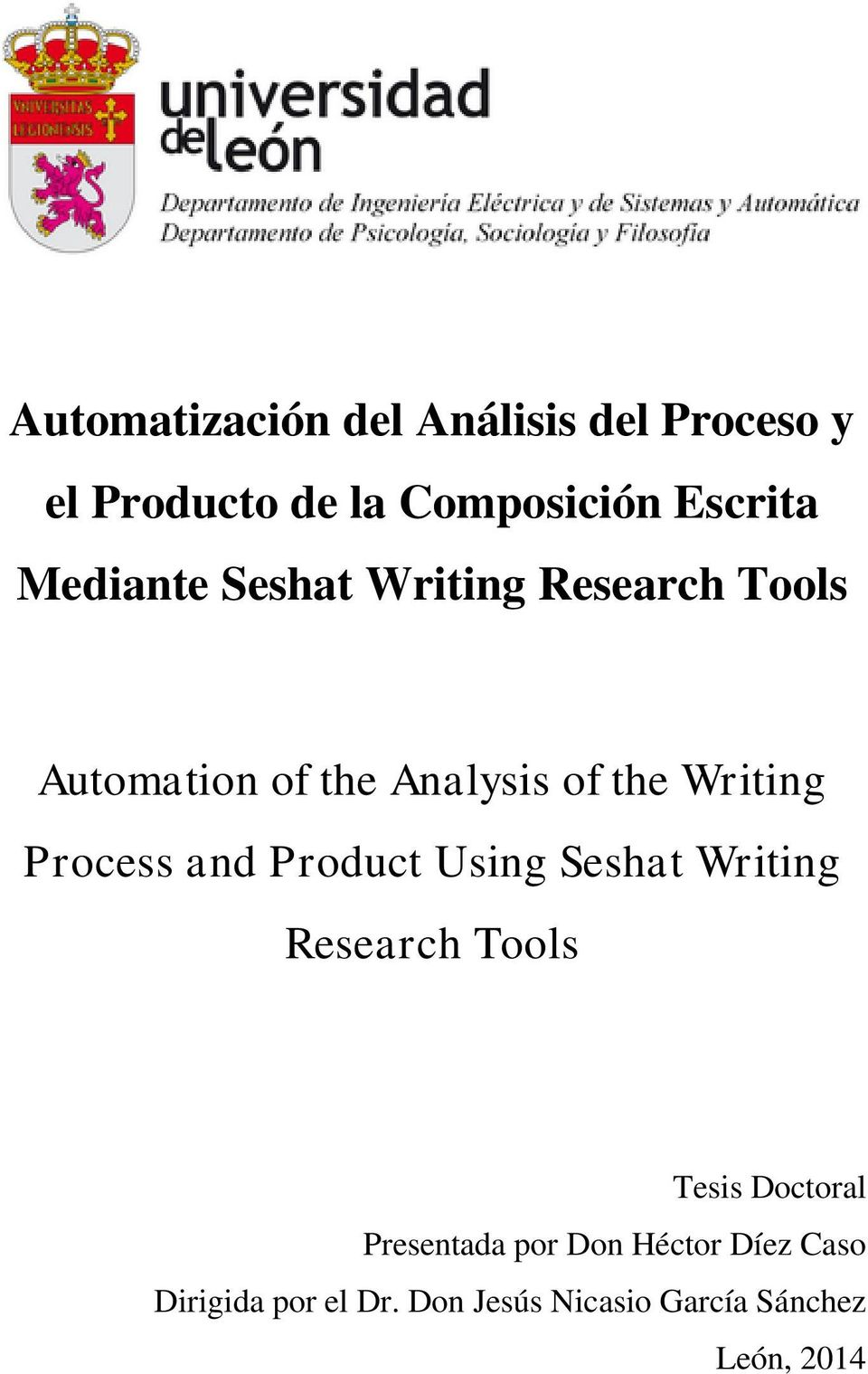 Process and Product Using Seshat Writing Research Tools Tesis Doctoral Presentada