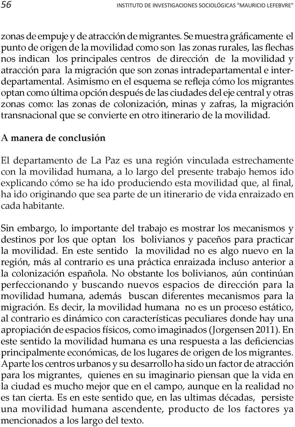 son zonas intradepartamental e interdepartamental.