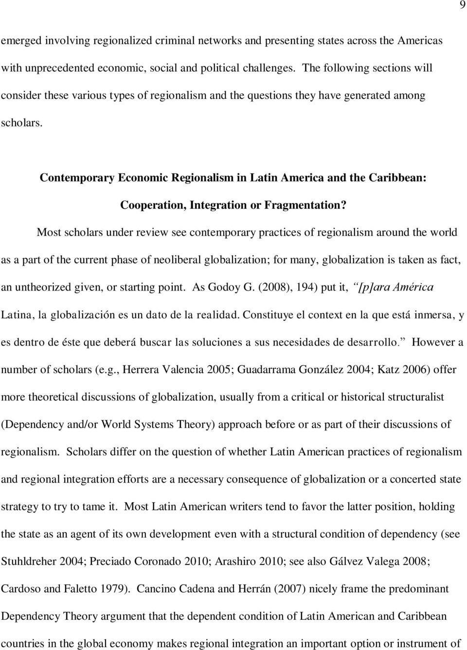 Contemporary Economic Regionalism in Latin America and the Caribbean: Cooperation, Integration or Fragmentation?