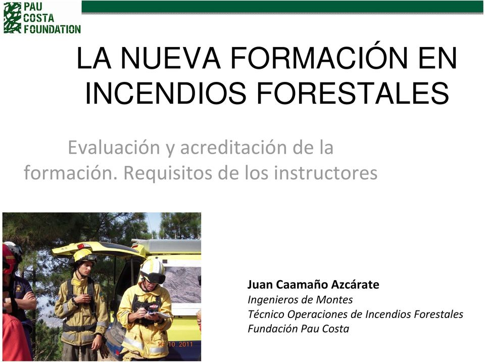 Requisitos de los instructores Juan Caamaño Azcárate
