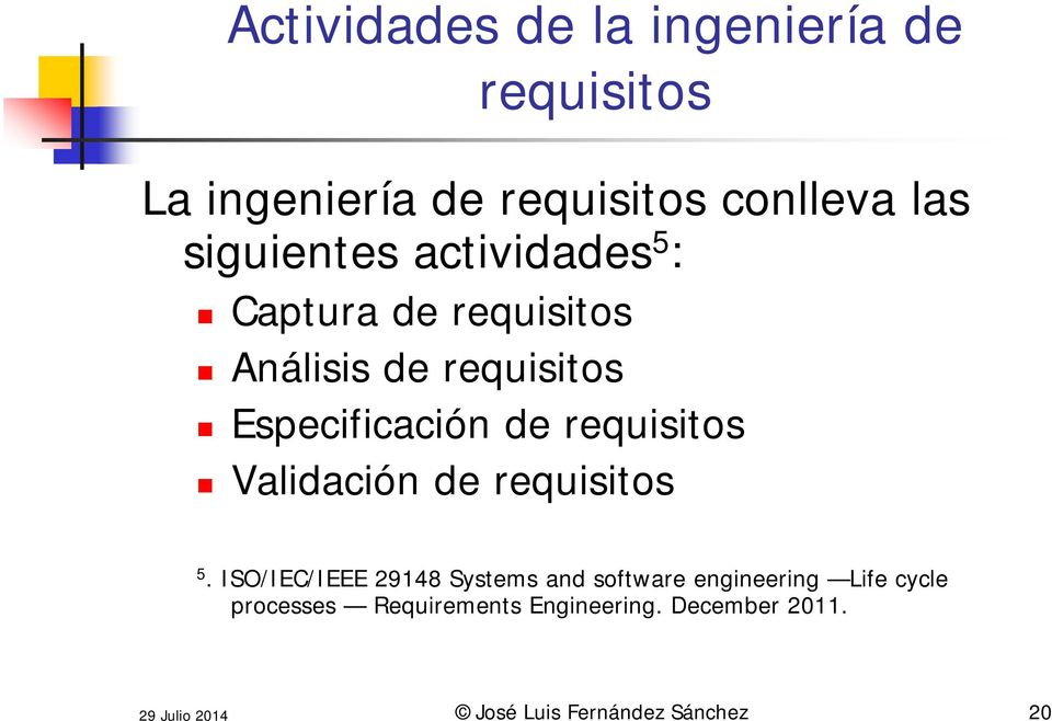 requisitos Validación de requisitos 5.