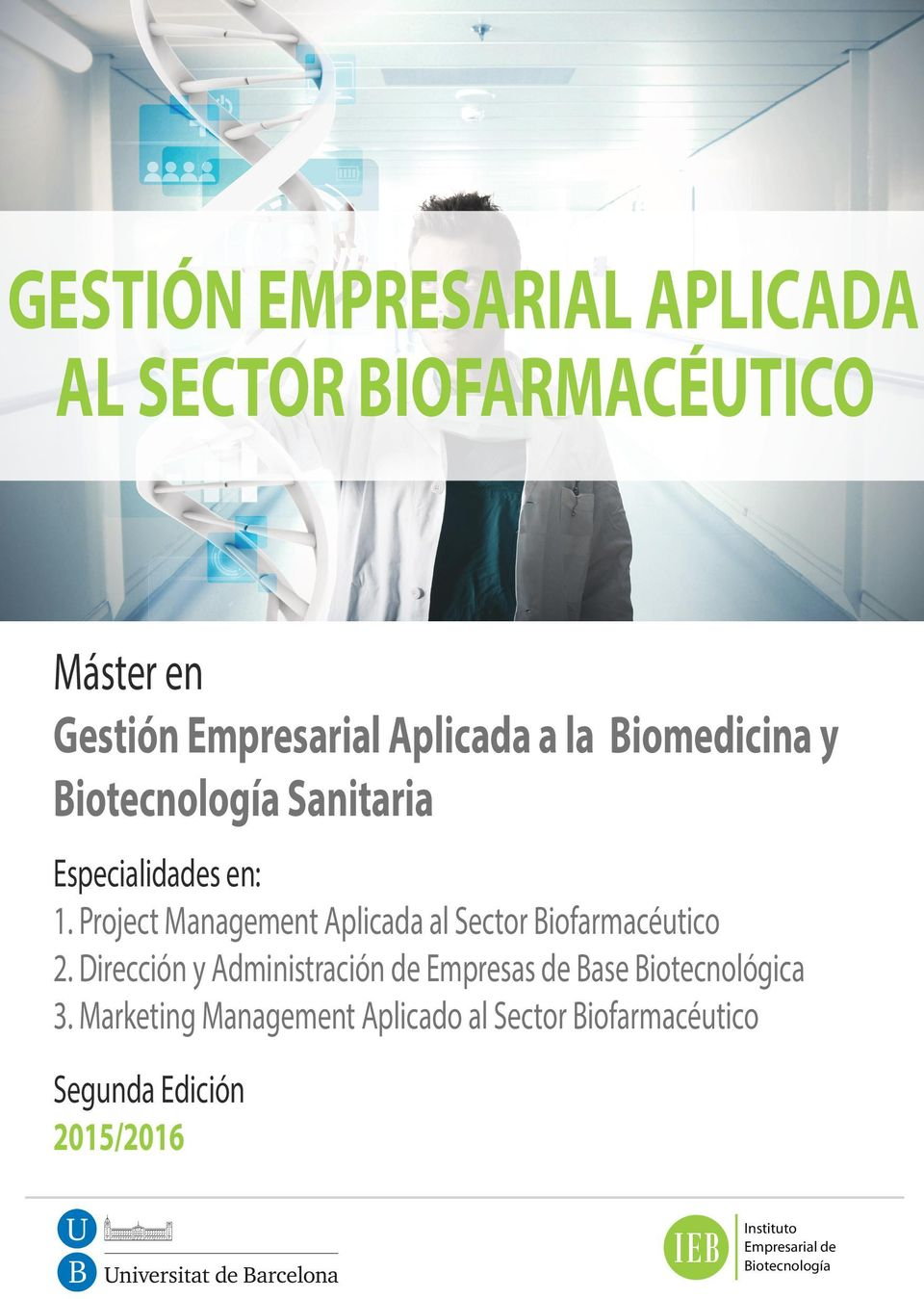 Project Management Aplicada al Sector Biofarmacéutico 2.