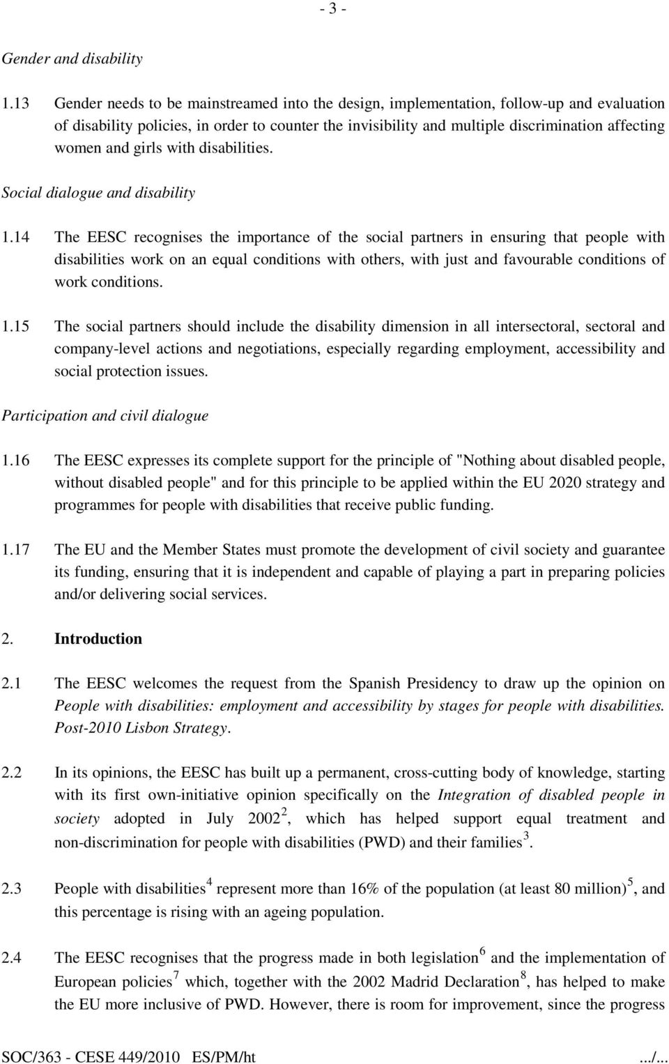 and girls with disabilities. Social dialogue and disability 1.