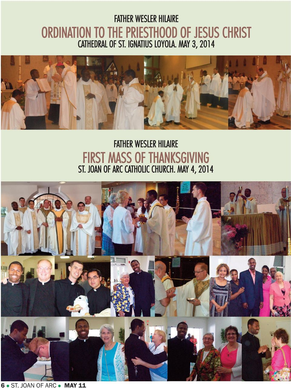 MAY 3, 2014 FATHER WESLER HILAIRE FIRST MASS OF