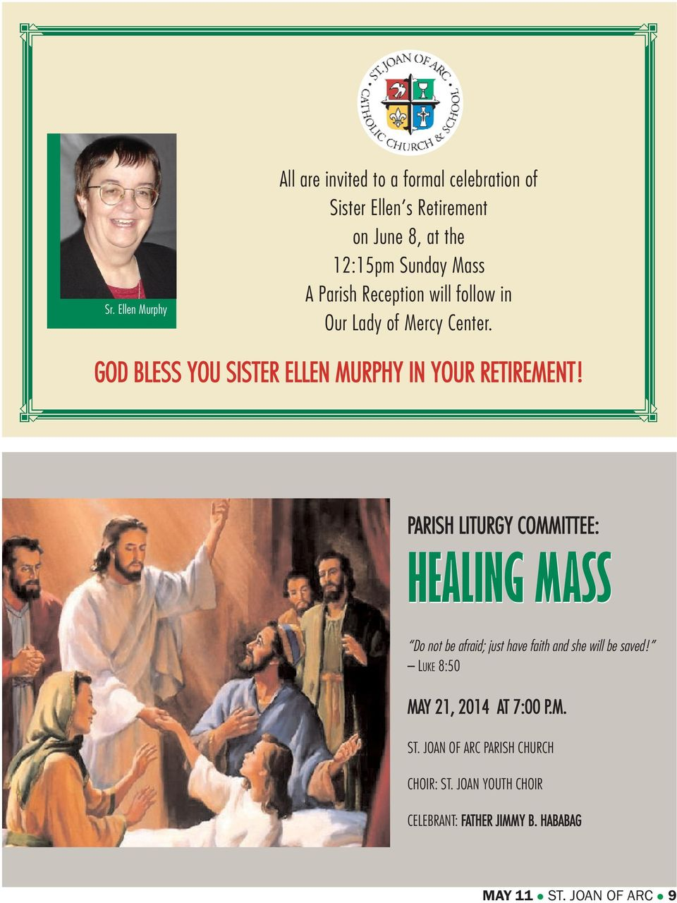 PARISH LITURGY COMMITTEE: HEALING MASS Do not be afraid; just have faith and she will be saved!