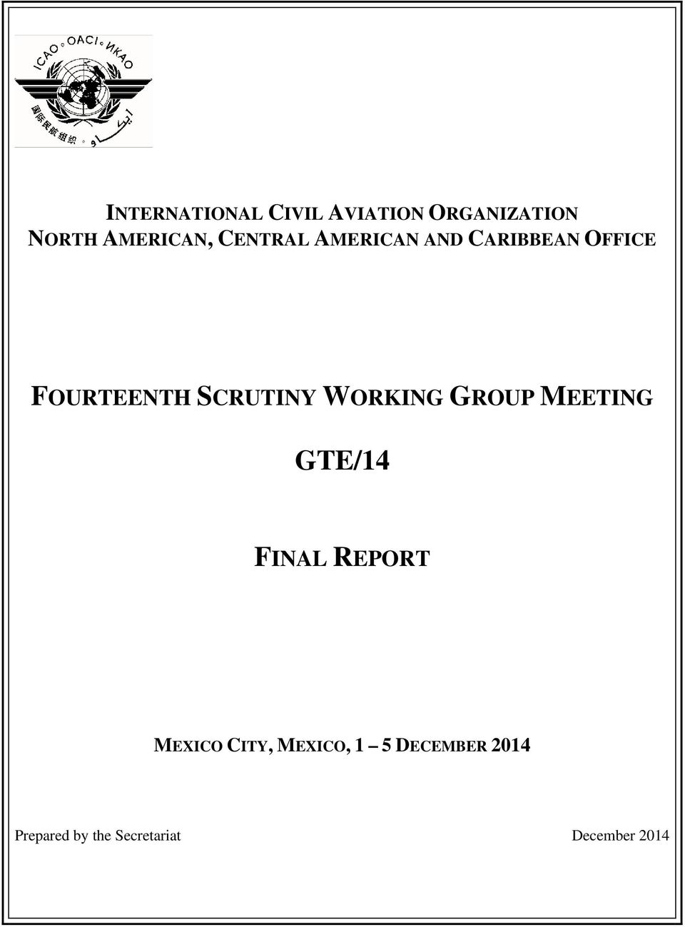 WORKING GROUP MEETING GTE/14 FINAL REPORT MEXICO CITY,
