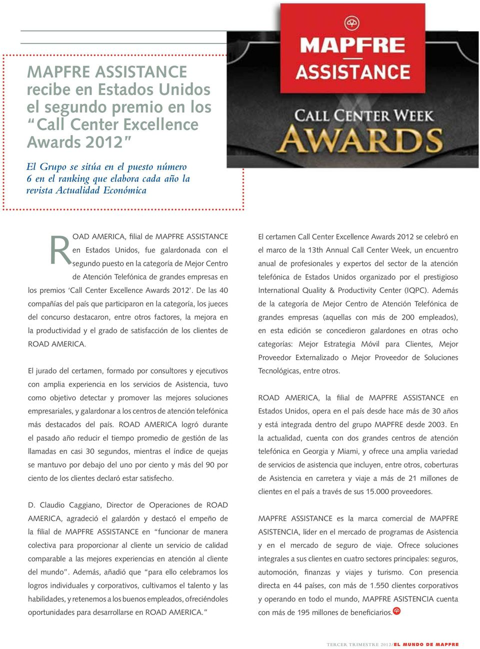 grandes empresas en los premios Call Center Excellence Awards 2012.