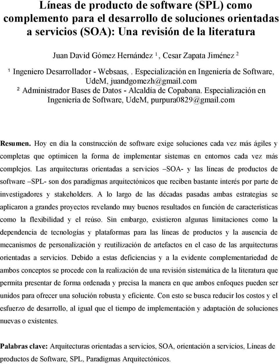 Especialización en Ingeniería de Software, UdeM, purpura0829@gmail.com Resumen.