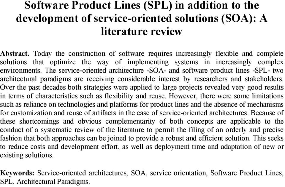 The service-oriented architecture -SOA- and software product lines -SPL- two architectural paradigms are receiving considerable interest by researchers and stakeholders.