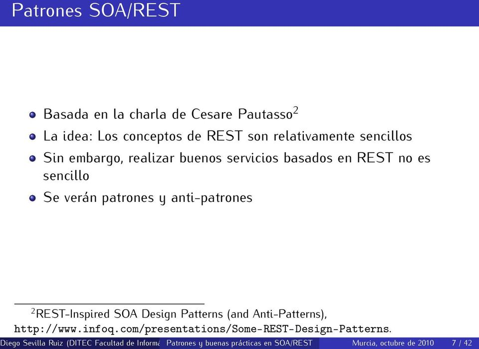 REST-Inspired SOA Design Patterns (and Anti-Patterns), http://www.infoq.com/presentations/some-rest-design-patterns.