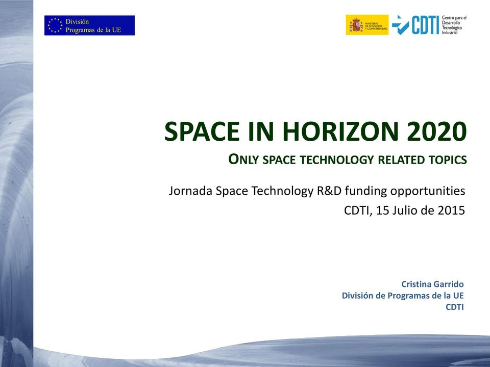 funding opportunities CDTI, 15 Julio de 2015