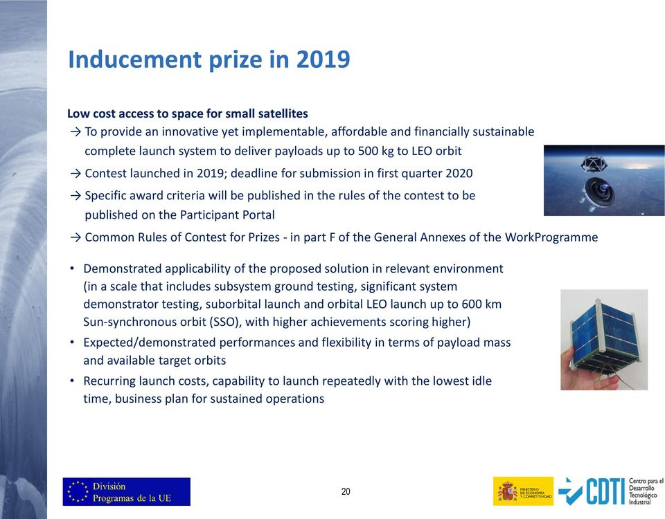 Portal Common Rules of Contest for Prizes - in part F of the General Annexes of the WorkProgramme Demonstrated applicability of the proposed solution in relevant environment (in a scale that includes