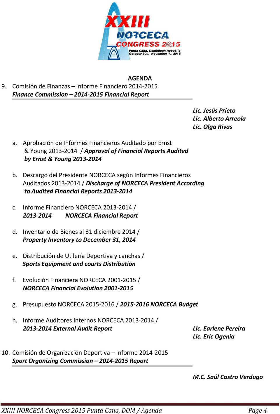 Descargo del Presidente NORCECA según Informes Financieros Auditados 2013-2014 / Discharge of NORCECA President According to Audited Financial Reports 2013-2014 c.